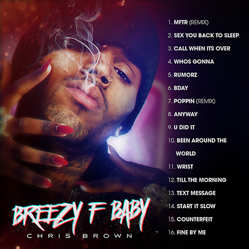 Chris Brown - Breezy F Baby   Buymixtapes com