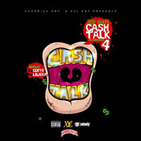 Cash Talk 4 mixtape graphics