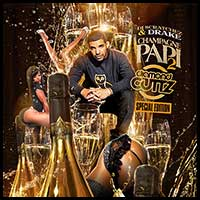 Champagne Papi 2 Diamond Cuttz Special mixtape graphics