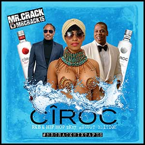 Ciroc RnB and Hip Hop August 2K17 Edition Mixtape Graphics