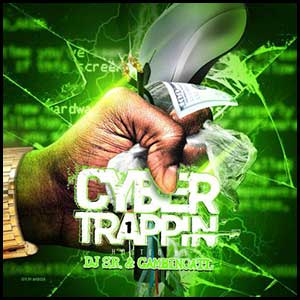 Cyber Trappin