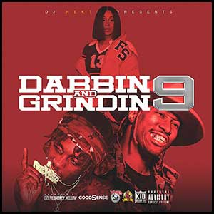 Dabbin and Grindin 9