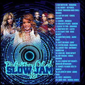 Definition Of A Slow Jam 46 Mixtape Graphics
