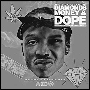 Diamonds Money and Dope Mixtape Graphics