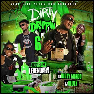 Stream and download Dirty Drippin 6