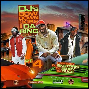 DJs Bow Down and Kiss Da Ring 4 Mixtape Graphics