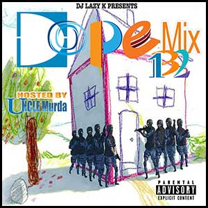 Stream and download Dope Mix 132