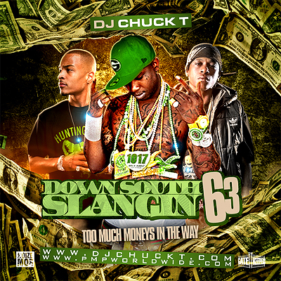 Dj Chuck T Down South Slangin 63 Buymixtapescom