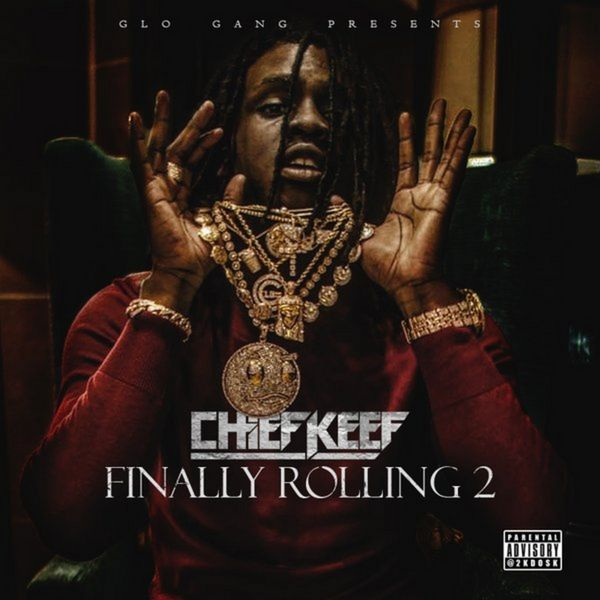 Chief Keef - Finally Rolling 2 Preview | Buymixtapes.com