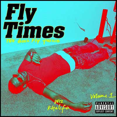 Fly Times Volume 1 The Good Fly Young Mixtape Graphics