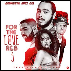 For The Love Of RnB 3