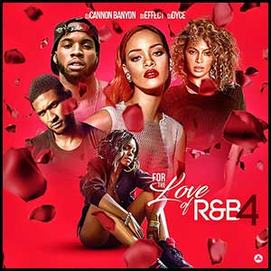 For The Love Of RnB 4