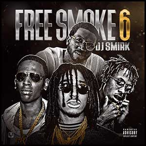 Stream and download Free Smoke 6
