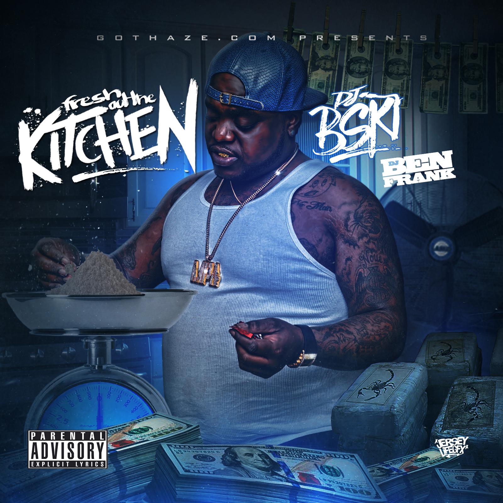My Kitchen Gucci Mane: DJ B-Ski - Fresh Out The Kitchen