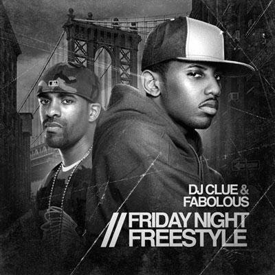 Fabolous - Friday Night Freestyle | Buymixtapes.com