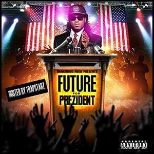 Future For Prezident