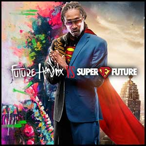Future Hendrix VS Super Future