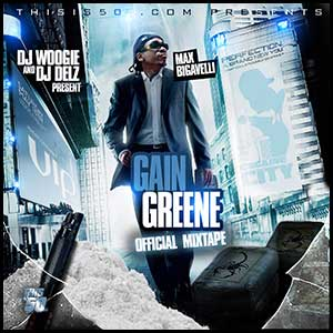 Gain Greene Official Mixtape