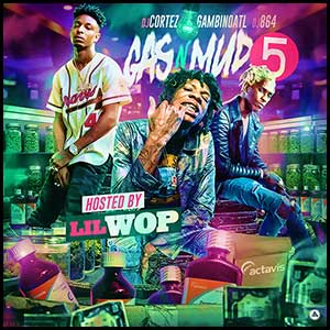 Stream and download Gas N Mud 5