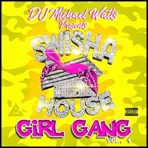 Michael 5000 Watts - Girl Gang | Buymixtapes.com