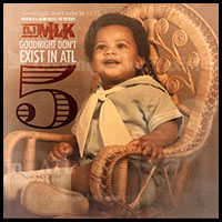 DJ MLK-Goodnight Dont Exist In ATL 5