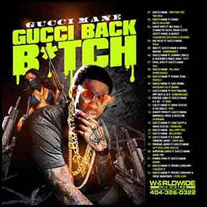 Gucci Back Bitch Mixtape Graphics