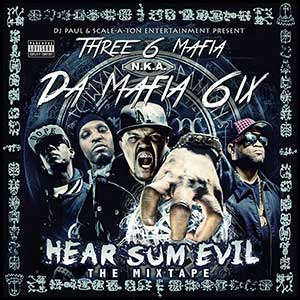 Hear Sum Evil The Mixtape
