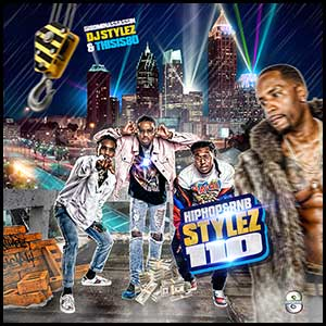 Hip Hop and RnB Stylez 110