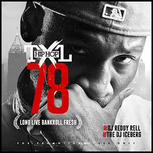 Hip Hop TXL Volume 78