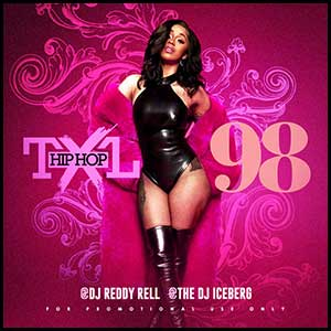 Stream and download Hip Hop TXL Volume 98