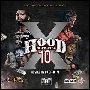 Stream and download Hood Official 10
