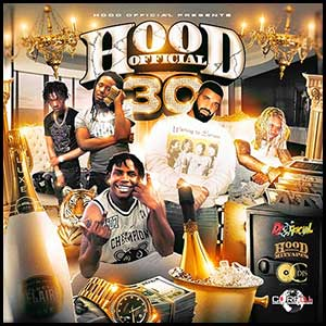 Hood Official 30 Mixtape Graphics