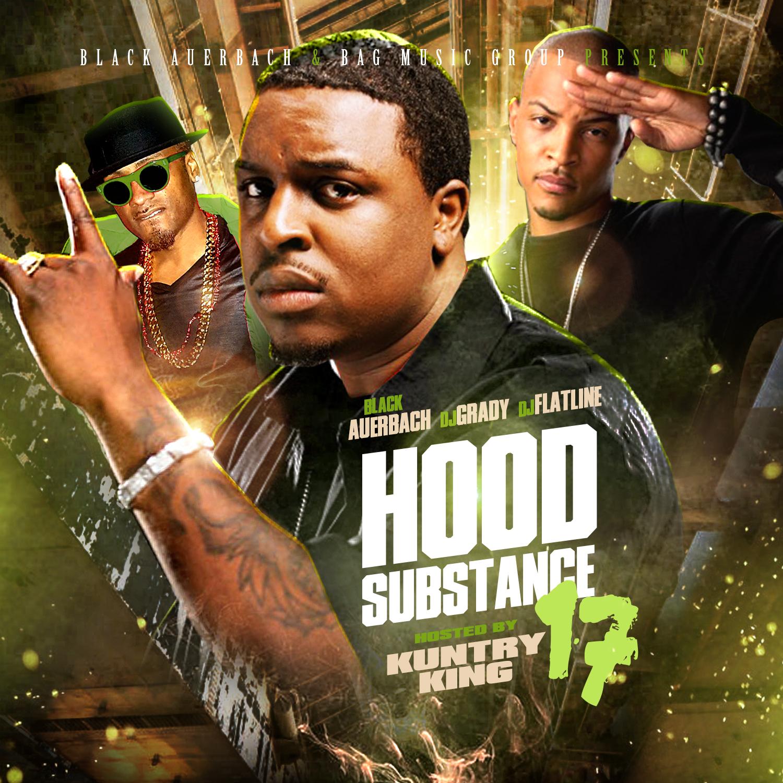 DJ Grady DJ Flatline - Hood Substance 17 | Buymixtapes com