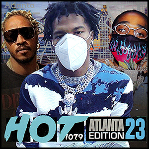 Stream and download Hot 107.9 Atlanta Edition Volume 23