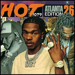 Stream and download Hot 107.9 Atlanta Edition Volume 26