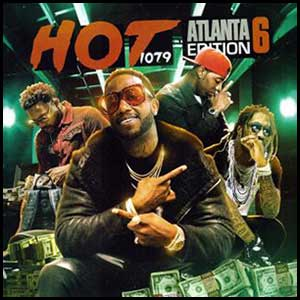 Hot 107.9 Atlanta Edition Volume 6 Mixtape Graphics