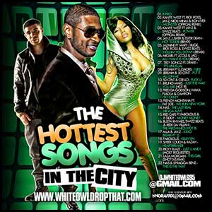 The Hottest Songs In The City 2010