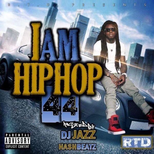 DJ Jazz - I Am Hip Hop 44   Buymixtapes com