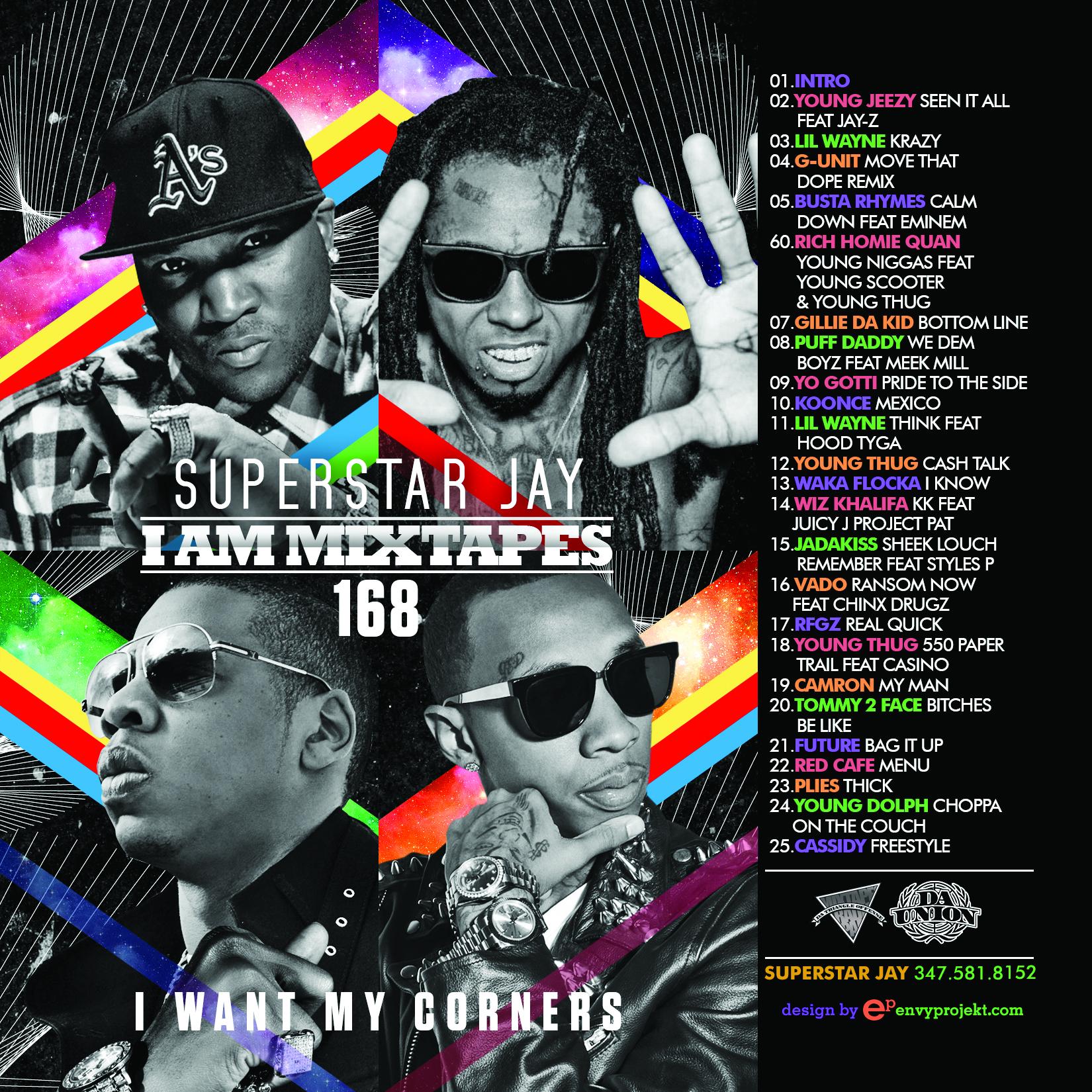 superstar jay i am mixtapes 168 i want my corners buymixtapes com