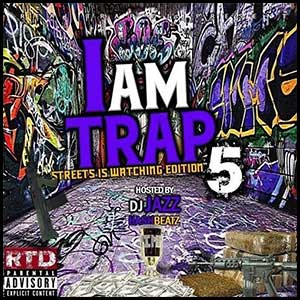 I Am Trap 5 mixtape graphics