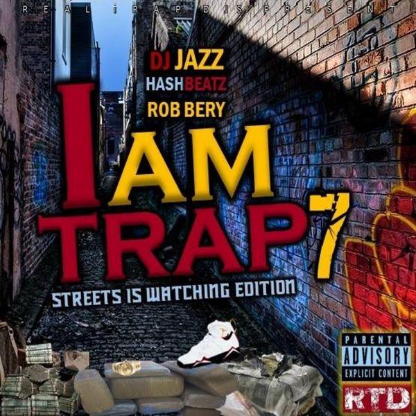 DJ Jazz - I Am Trap 7 | Buymixtapes com