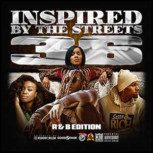 Inspired By The Streets 36 RnB Edition