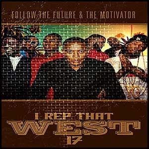 Stream and download I Rep That West 17