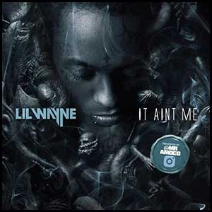 Stream and download It Aint Me