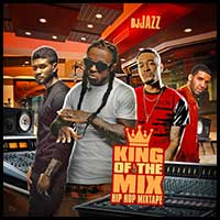 King Of The Mix Hip Hop Mixtape