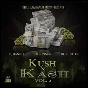 Kush and Kash 2