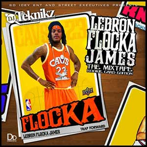 Lebron Flocka James