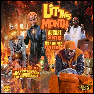 Lit This Month August 2K16 Edition