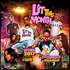 Lit This Month September 2K17 Edition Mixtape Graphics