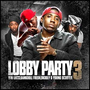 Stream and download Lobby Party 3